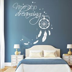 Details about 10638 Wandtattoo Loft Wall Stickers Never Stop Dreaming Dreamcatcher Bedroom Wall Colors, Room Ideas Bedroom, Bedroom Decor, Wall Painting Decor, Wall Decor, Loft Wall, Room Paint, Girl Room, Blue Teen Girl Bedroom