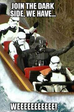 Me and my friends are all going to go to an Amusement Park one day dressed as Darth Vader and a bunch of storm troopers. One day...