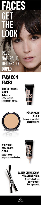 Quer uma pele natural com um destaque para o delineador? Então faça com os produtos de Faces: Base extraleve, Corretivo para o rosto, Pó compacto e Caneta delineadora. Com a ponta chanfrada, você consegue traços finos e precisos. Gostou?