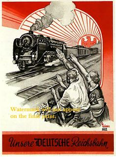 Railways Propaganda Poster, Germany, World War II