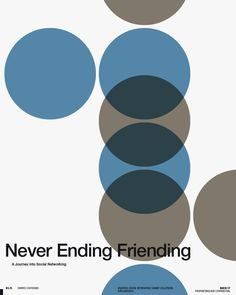 """(""""never ending friending""""... hmmm. I like the design though - being, as it is, a pretty solid knock-off of Muller Brockmann's Tonhalle Quartet poster)"""