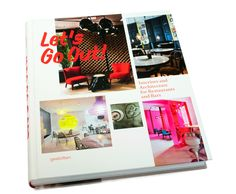 Let's Go Out! Architecture & Food + Beverage  Interiors and Architecture for Restaurants and Bars