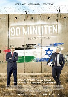 The Israeli-Palestinian conflict has lasted 100 years. They've finally found the solution: A game of soccer. Jewish Film Festival, Bitterness, Palestine, Middle East, Comedy, Films, Soccer, Peace, War