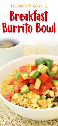 Breakfast Burrito Bowl Recipe More Healthy Breakfast Bowls Hungry Girl Breakfast Burritos, Breakfast Bowls, Best Breakfast, Healthy Breakfast Recipes, Breakfast Casserole, Healthy Recipes, Healthy Breakfasts, Breakfast Burrito Healthy, Breakfast Smoothies