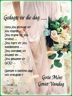 Morning Blessings, Good Morning Wishes, Good Morning Quotes, Dove Images, Evening Greetings, Afrikaanse Quotes, Goeie Nag, Goeie More, Creative Lettering