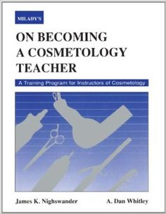 On Becoming a Cosmetology Teacher (Milady): James Nighswander: 9781562530860: Amazon.com: Books