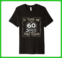 Mens It Took Me 60 Years to Look This Good Funny Birthday T-Shirt 2XL Black - Birthday shirts (*Amazon Partner-Link)