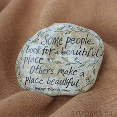 Some People Quote Stone ,Hand Painted Rock, ArtRocks, Quote on Stone, Inspirational Art, Handmade Gift, Natural Art, Motivational Decor by ArtrocksByKaren on Etsy https://www.etsy.com/listing/513906147/some-people-quote-stone-hand-painted