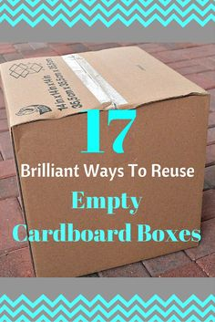 17 Brilliant Ways To Reuse Empty Cardboard Boxes