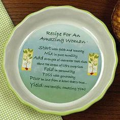 """""""Amazing Woman"""" Cutting Board by Abernook. $24.00. Christmas gift ideas, birthday gifts, thank you, appreciation gift ideas. Pretty pie plate with scalloped edge is crafted of oven/ microwave/dishwasher safe ceramic. Corrugated box. Measures 10 1/2"""" diam.; 2"""" deep.. A special gift idea for any amazing woman you know.. Great for moms, friendship gifts, gifts for co-workers, neighbors. Recipe For An Amazing WomanStart with faith and honesty.Mix in pure humility.Add strength..."""