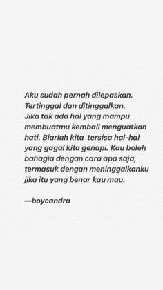 Quotes deep - 39 New Ideas Quotes Indonesia Boy Candra Smile Quotes, New Quotes, Mood Quotes, Happy Quotes, Funny Quotes, Heart Quotes, Positive Quotes, Cinta Quotes, Quotes Galau