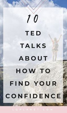 Inspirational TED Talks About Building Confidence 10 Inspirational TED Talks About Confidence; Photo by Samuel Clara on Inspirational TED Talks About Confidence; Photo by Samuel Clara on Unsplash Self Confidence Tips, Confidence Building, Confidence Boosters Quotes, How To Build Confidence, Quotes On Confidence, Inspirational Confidence Quotes, Inspirational Ted Talks, Best Ted Talks, Ted Talks Video