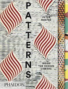 Patterns: Inside the Design Library: Amazon.de: Peter Koepke: Fremdsprachige Bücher