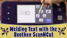 Brother Scan n Cut tutorials - Learn how to Weld Text on your ScanCut machine. ---FULL WRITTEN INSTRUCTIONS--- http://www.alandacraft.com/brother-scan-n-cut-...