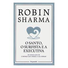 o santo, o surfista e a executiva  robin sharma