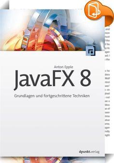 JavaFX 8    ::  Dieses Buch bietet Ihnen einen schnellen Einstieg und umfassenden Überblick über die gesamte JavaFX-API. Schritt für Schritt zeigt es, wie Sie eine erste Anwendung bauen, wie Sie das eigene Datenmodell in der Oberfläche darstellen und editierbar machen und wie Sie die Anwendung mit JavaFX-Features anreichern, um ein modernes und ansprechendes User Interface zu erhalten.  Dabei lernen Sie u.a., folgende Möglichkeiten von JavaFX einzusetzen:  • Controls nutzen und anpas...