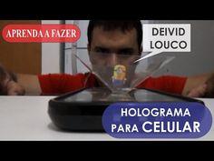 APRENDA A FAZER UM HOLOGRAMA PARA CELULAR - MUITO FÁCIL E BARATO - MENOS DE 1 REAL - YouTube