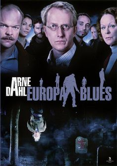 Arne Dahl: Europa blues (TV Mini-Series 2012)