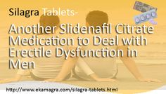 Silagra 100mg an male erectile drugs, it is alternate of kamagra tablets, both are used to treat impotence in men, silagra tablets contains sildenafil citrate chemical which is certified by top world's doctors, doctors recommended silagra for making extraordinary sexual activities in bed with partner, one dose of this medicine is enough for pleasurable intercourse, buy online generic ED drugs (silegra) at cheap price from http://www.ekamagra.com/silagra-tablets.html