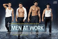 The cast of 'Magic Mike' , actors Channing Tatum , Matthew McConaughey , Joe Manganiello and Matt Bomer , show off their chis. Magic Mike Movie, Chaning Tatum, Ange Demon, Little Bit, Star Wars, Joe Manganiello, Hollywood, Raining Men, Entertainment Weekly