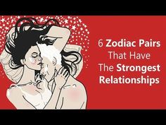6 Zodiac Pairs Have The Strongest Relationships