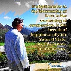 """""""Iluminação é o florescer do amor o despertar da compaixão o respirar da felicidade de seu Estado Natural; e isso é agora não amanhã.""""  Mestre Gualberto     ॐ #mestregualberto #satsang #ramana #ramanamaharshi #sangha #guru #yoga #silence #enlightenment #buddha #awakening #whoami #zen #meditation #awareness #consciousness #autoconhecimento #felicidade  #happiness #espiritual #spiritual #spirituality #espiritualidade #meditieren #consciencia #stille #peace #paz #shiva"""