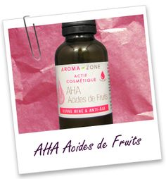 Actif cosmétique AHA Acides fruits Aroma-Zone