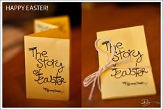 "This is so simple and cute! ""The Story of Easter"" 