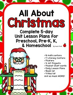 All about Christmas 5-day Unit/Lesson Plans for Preschool, Prek, K, & Homeschool from dleeslc from dleeslc on TeachersNotebook.com (160 pages)  - Complete Christmas unit plan for Preschool, PreK, Kindergarten & Homeschool!  Math centers, art centers, Literacy centers, and MORE!  Enough for over a week of learning!