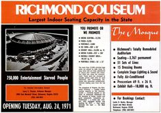 Richmond Coliseum Grand Opening - 1971 In 1971 we were 750,000 entertainment starved people...40 years later we're 1.2 million entertainment starved people. Note the info on the renovated Mosque as well.
