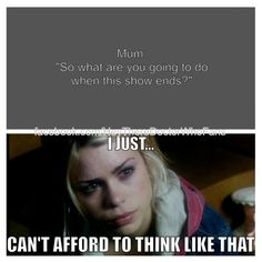 """If doctor who ends... I would just sit in a corner cry """"doctor Please come back I need you"""""""