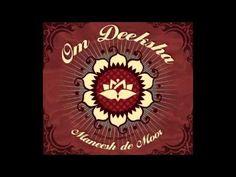 Maneesh de Moor - 02 - Bliss - Om Deeksha - YouTube