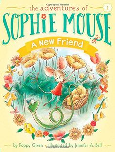 A New Friend (The Adventures of Sophie Mouse) by Poppy Green http://smile.amazon.com/dp/1481428322/ref=cm_sw_r_pi_dp_LiyXvb0V92CV8