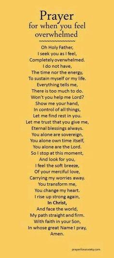 Prayer for when you feel overwhelmed.