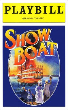 Show Boat Playbill - Opening Night, Oct 1994