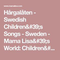 Hårgalåten - Swedish Children's Songs - Sweden - Mama Lisa's World: Children's Songs and Rhymes from Around the World