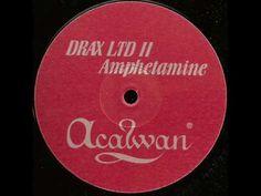 Drax - Amphetamine (2002 Rework)