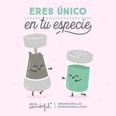 Como tú no hay nadie igual You are one of a kind. Inspirational Phrases, Motivational Phrases, Cute Quotes, Funny Quotes, Funny Memes, Phrase Of The Day, Foto Transfer, Love Thoughts, Love Phrases