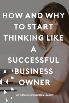 How and why to start thinking like a successful business owner – THE GAME CHANGER CO. Most Successful Businesses, Business Woman Successful, Home Based Business, Business Tips, Business Women, Business Coaching, Creative Business, Online Business, Over It Quotes