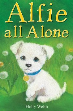 Alfie All Alone by Holly Webb, http://www.amazon.ca/dp/1847150152/ref=cm_sw_r_pi_dp_hAA9sb1RQY0ET