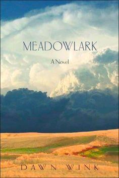 Review: Rawness of South Dakota prairie life depicted in Wink's novel 'Meadowlark' : Entertainment