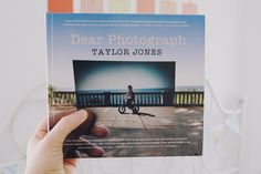 {Dear Photograph by Talor Jones}
