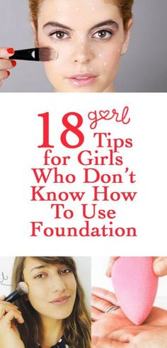 Makeup Tips.. How to apply foundation. I would imagine that being a makeup newbie in today's world is pretty tough. Social media makes it seem like every girl out there is a beauty pro, but that's far from the truth: there are still tons of girls who don't know the difference between concealer and foundation. I was that girl once too! I remember what my life was like before I discovered the magic of a good foundation, and it makes me want to cry.