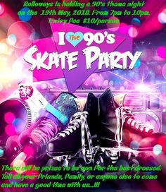 Rolloways 90's Theme Night Perth Skate Party Come rollerskating at Rolloways on the 19th May, 2018 from 7pm to 10pm for our 90's Theme Night. This is the time for you and all your friends or family to have some fun with one of our most popular Theme Nights of the year. The 90's is where the world changed music to a louder tone and more upbeat. So come and enjoy a good time partying with us. Entry is $10/person.