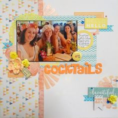 Let's Get Messy!: Cocktails #scrapbook #scrapbooking #chipboard #scrapmatts #cocktail #holiday #pastel