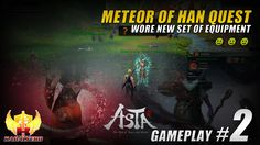 In this Asta Online gameplay / let's play video, I completed my very first quest called the Meteor Of Han and it was a quest given by Wanse, a Gold Dragon So...