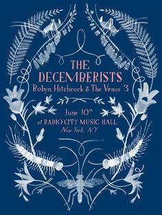 The Decemberists poster; design by Carson Ellis Cover Design, Design Art, Graphic Design, Type Design, Sign Design, Book Design, Graphic Art, Carson Ellis, The Decemberists