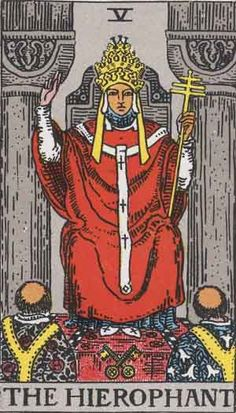 The Hierophant (V), in some decks named The Pope, is the fifth trump or Major Arcana card in most traditional Tarot decks. It is used in game playing as well as in divination. In most iconographic depictions, the Hierophant is seen seated on a throne between two pillars symbolizing Law and Liberty or obedience and disobedience, according to different interpretations. He wears a triple crown, and the keys to Heaven are at his feet. Sometimes he is shown with worshippers, as his alternate…