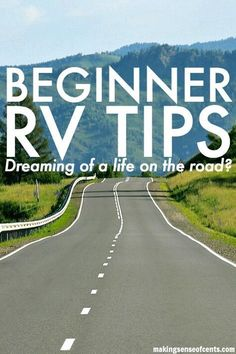 RV Tips And Tricks - Dreaming Of A Life On The Road? #AwesomeCampingTips