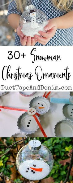"""30+ easy DIY snowman Christmas ornaments! """"Snow"""" many fun winter crafts for kids to make! #snowmancrafts #wintercraftsforkids"""